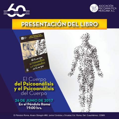 """Presentación del Libro """"El Cuerpo del Psicoanálisis y el Psicoanálisis del Cuerpo"""""""