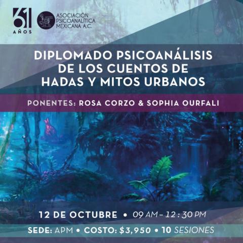 Diplomado Psicoanálisis de los Cuentos de Hadas y de los Mitos Urbanos