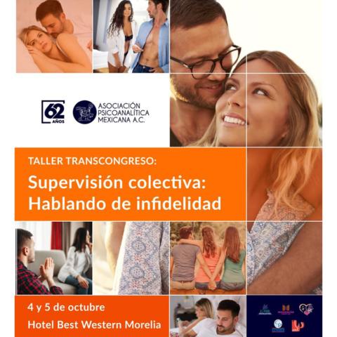 """Taller Transcongreso II: """"Supervisión Colectiva: Hablando De Infidelidad"""""""
