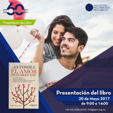 Presentación Libro ¿Es posible el amor en el Siglo XXI?