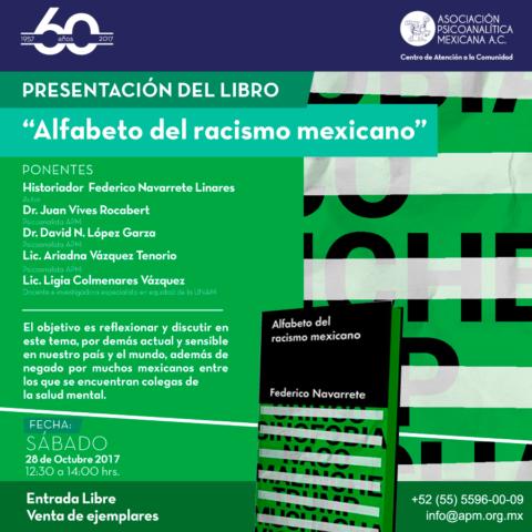 """Presentación del Libro """" Alfabeto del racismo mexicano"""""""