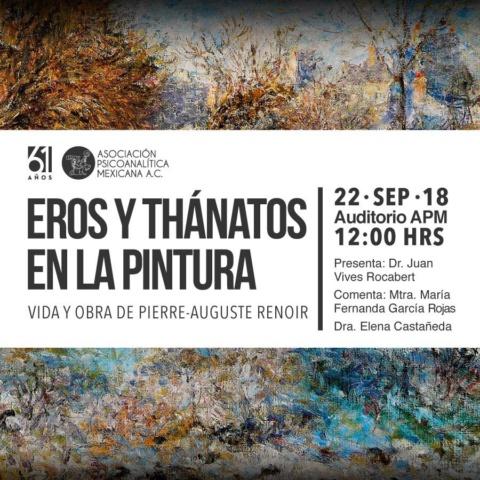 Eros y Thánatos en la pintura. Vida y obra de Pierre-Auguste Renoir