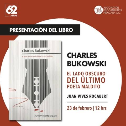 Charles Bukowski, el lado obscuro del último poeta maldito