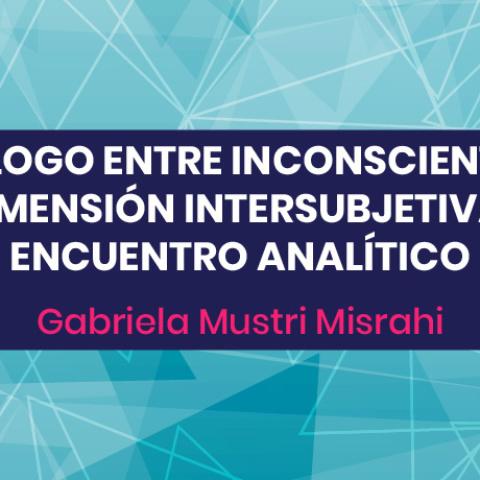 Diálogo entre inconscientes: La dimensión intersubjetiva del encuentro analítico