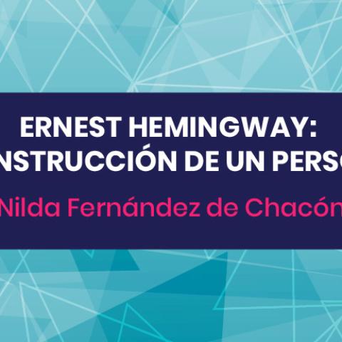 Ernest Hemingway: La construcción de un personaje