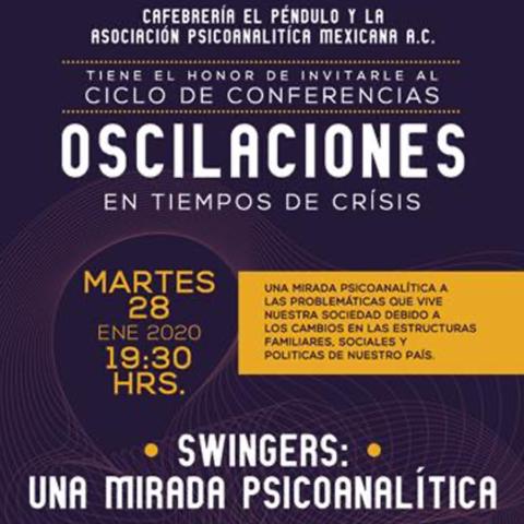 """Conferencia """"Swingers: una mirada psicoanalítica"""""""
