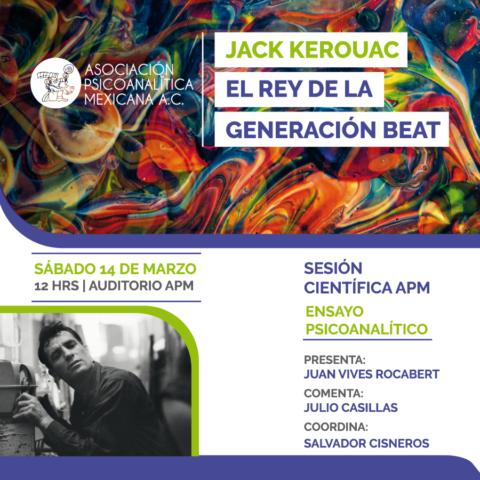 """Sesión Científica APM """"Jack Kerouac: el rey de la generación beat"""""""