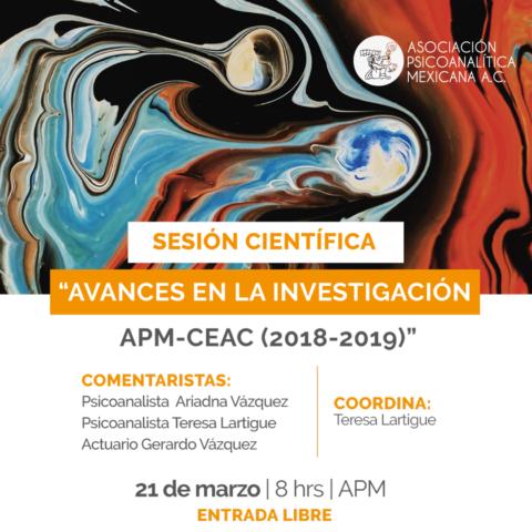 """Sesión Científica """"Avances en la Investigación APM-CEAC (2018-2019)"""""""