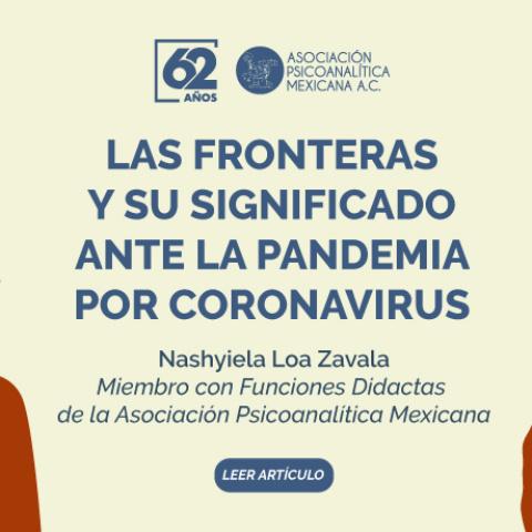Las fronteras y su significado ante la pandemia por coronavirus