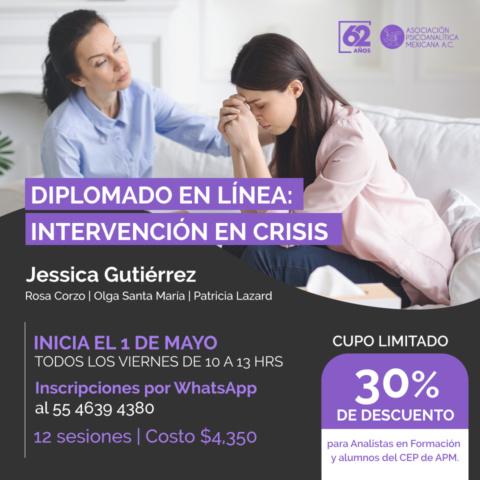 Diplomado en línea: Intervención en crisis