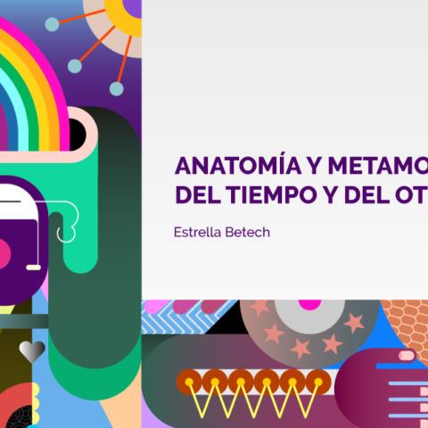 ANATOMÍA Y METAMORFOSIS DEL TIEMPO Y DEL OTRO – COVID19