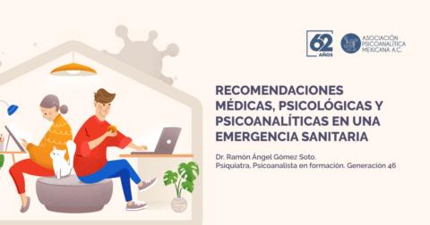 Recomendaciones médicas, psicológicas y psicoanalíticas en una emergencia sanitaria