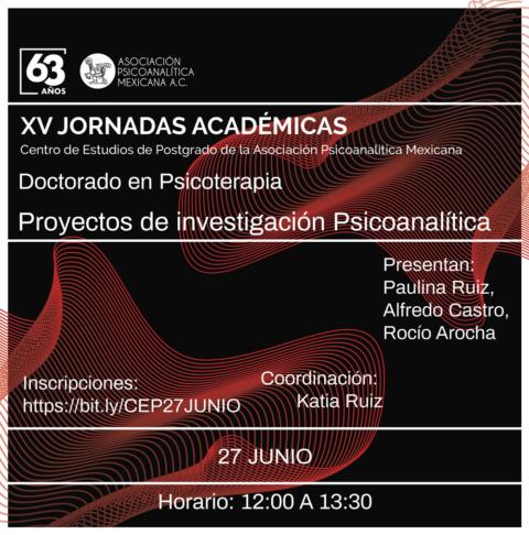 XV Jornadas Académicas: Proyectos de investigación Psicoanalítica