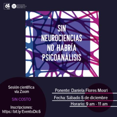 Sin neurociencias no habría psicoanálisis