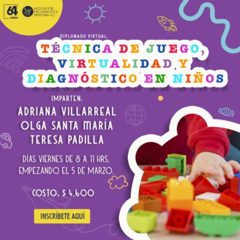 """Diplomado Virtual """"Técnica de Juego, Virtualidad y Diagnóstico en Niños"""""""