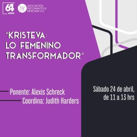 Kristeva: lo femenino transformador