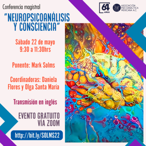 """Conferencia Magistral APM """"Neuropsicoanálisis y consciencia"""""""
