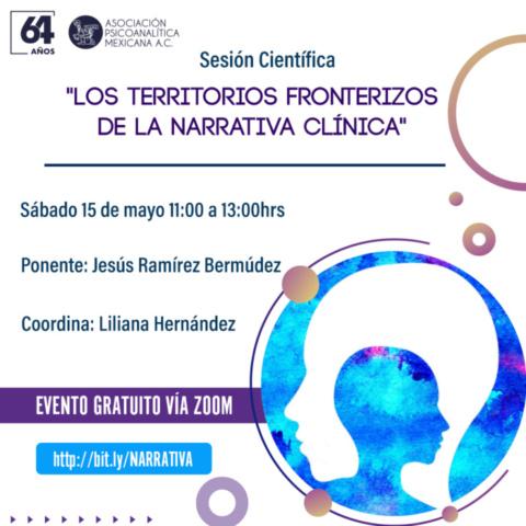 """Sesión Científica """"Los territorios fronterizos de la narrativa clínica"""""""