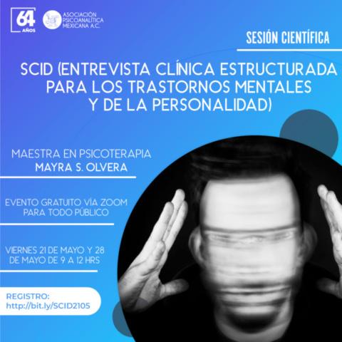Sesión Científica SCID (Entrevista Clínica Estructurada para los Trastornos Mentales y de la Personalidad)