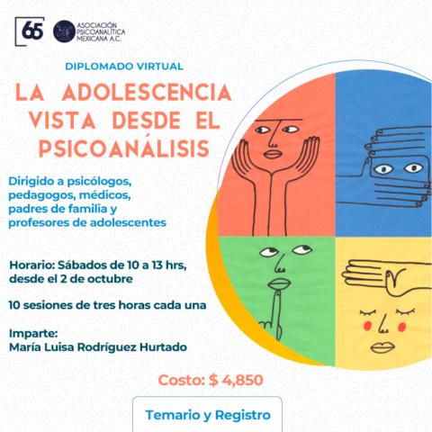 Diplomado Virtual: La adolescencia vista desde el Psicoanálisis