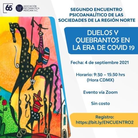 Segundo encuentro psicoanalítico de las sociedades de la Región Norte DUELOS Y QUEBRANTOS EN LA ERA DE COVID 19