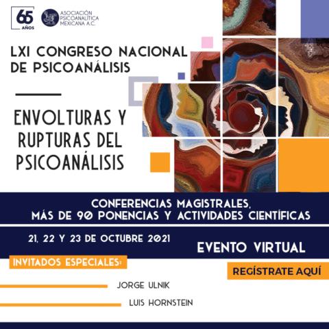 """LXI Congreso Nacional de Psicoanálisis """"Envolturas y rupturas del Psicoanálisis"""""""